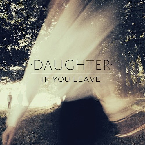 If you leave-Daughter