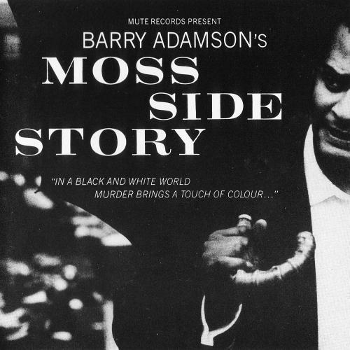 Barry Adamson-Moss Side Story