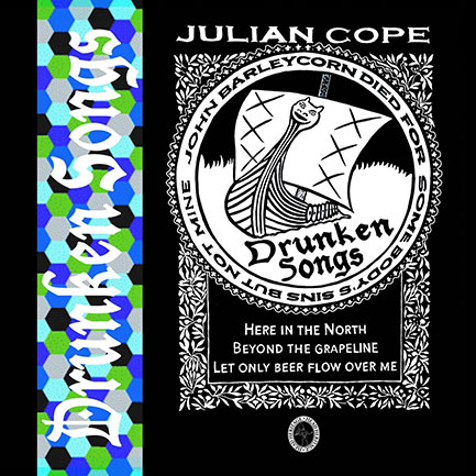 Drunken Songs-Julian Cope