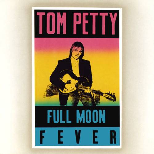 Full Moon Fever-Tom Petty