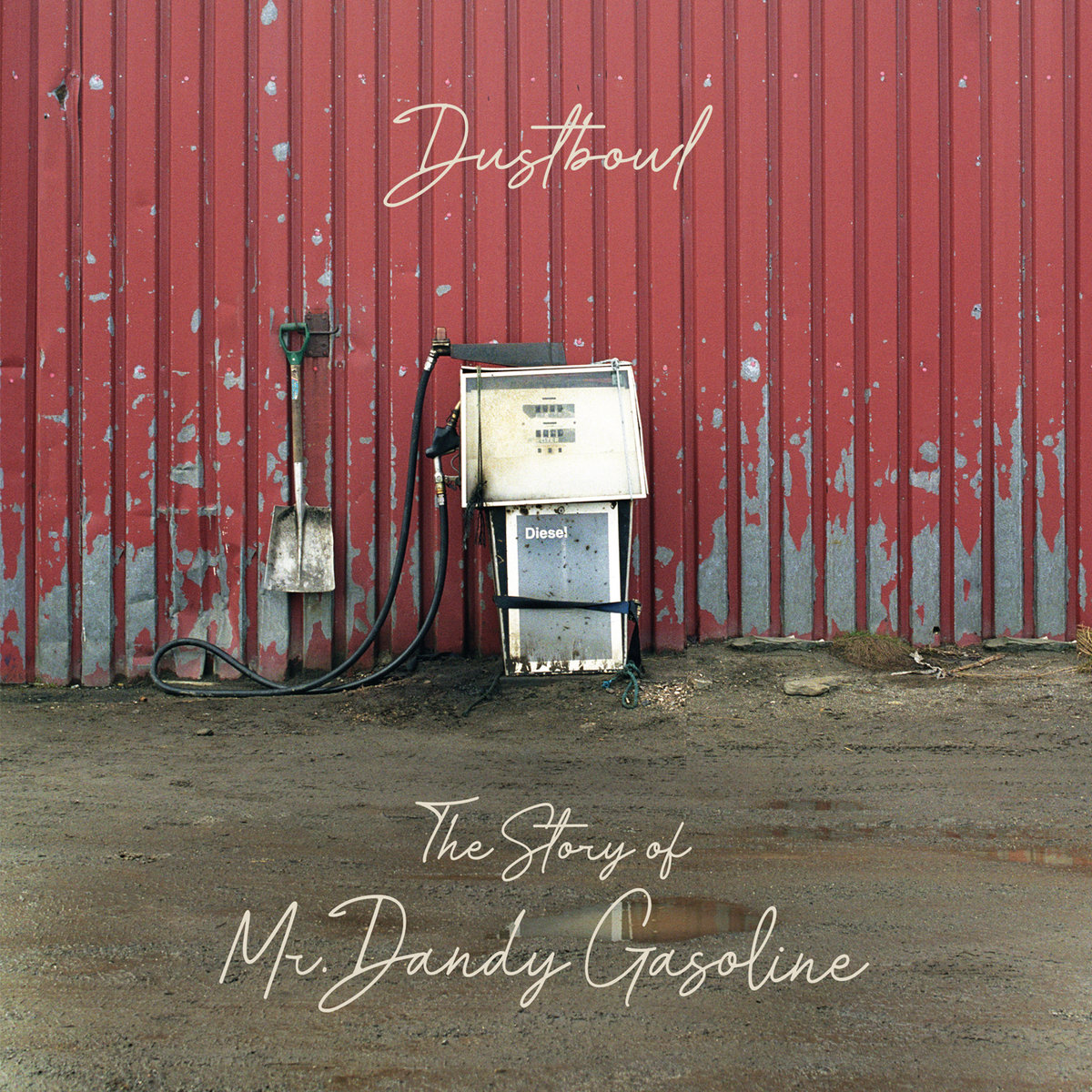 Mr Dandy Gasoline Dustbowl