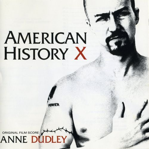American History X-Anne Dudley