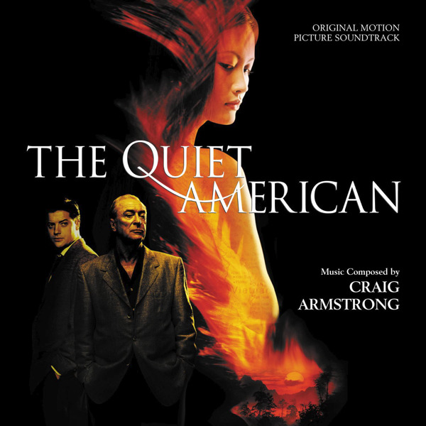 The Quiet American-Craig Armstrong