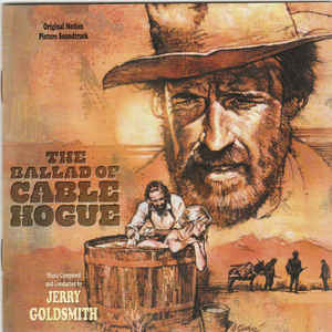 The Ballad of Cable Hogue Jerry Goldsmith