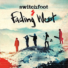 Switchfoot-Fading West