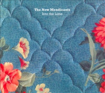 The New Mendicants-Into the Lime