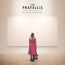 The Fratellis Eyes Wide Tongue Tied