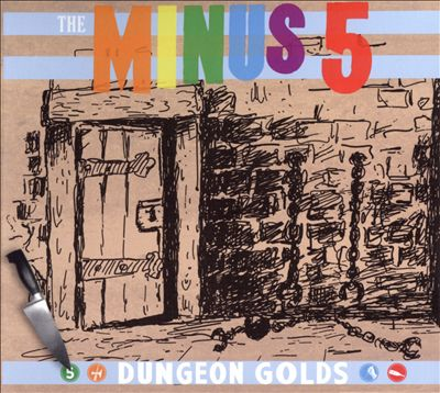 The Minus 5 Dungeon Golds