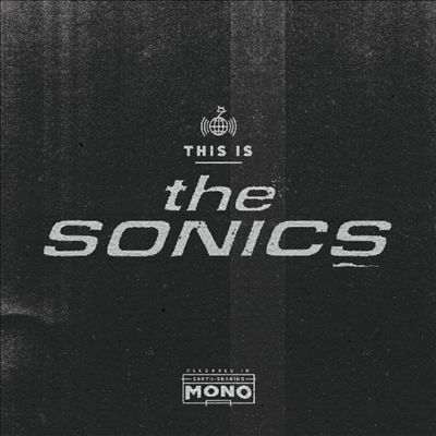The Sonics This Is the Sonics