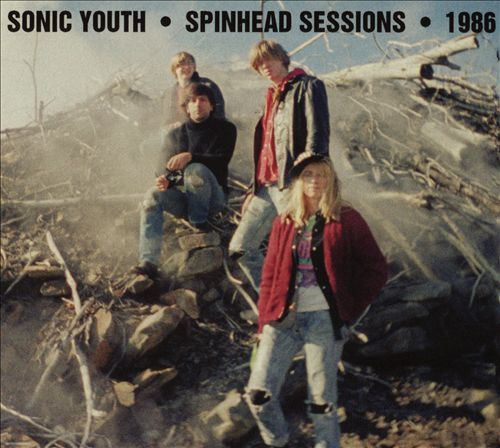 Sonic Youth Spinhead Sessions