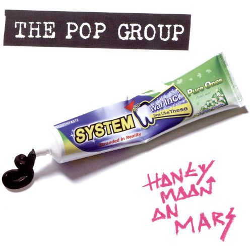 The Pop Group Honeymoon on Mars