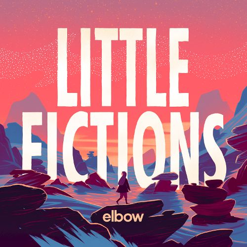 Elbow Little Fictions