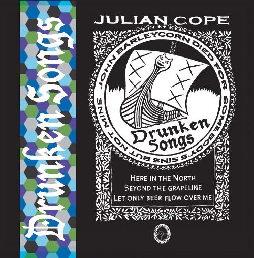 Julian Cope Drunken Songs