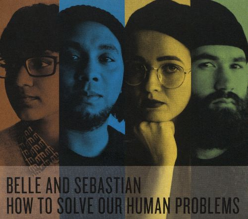 Belle and Sebastian How to Solve Our Human Problems Pts. 1 3