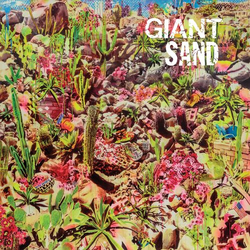 Giant Sand Returns to Valley of Rain