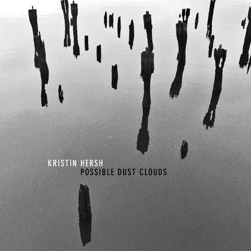 Kristin Hersh Possible Dust Clouds