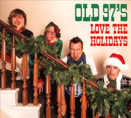 Old 97s Love the Holidays