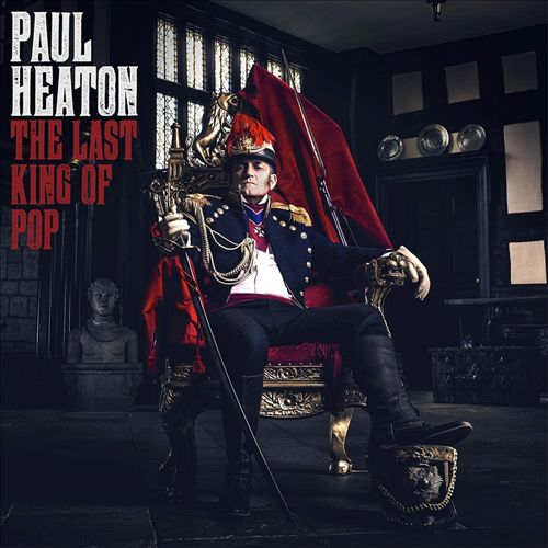 Paul Heaton The Last King of Pop