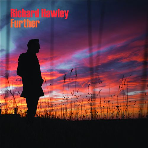 Richard Hawley Further
