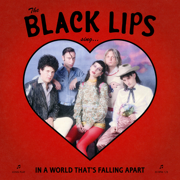 Black Lips Sing In A World Thats Falling Apart