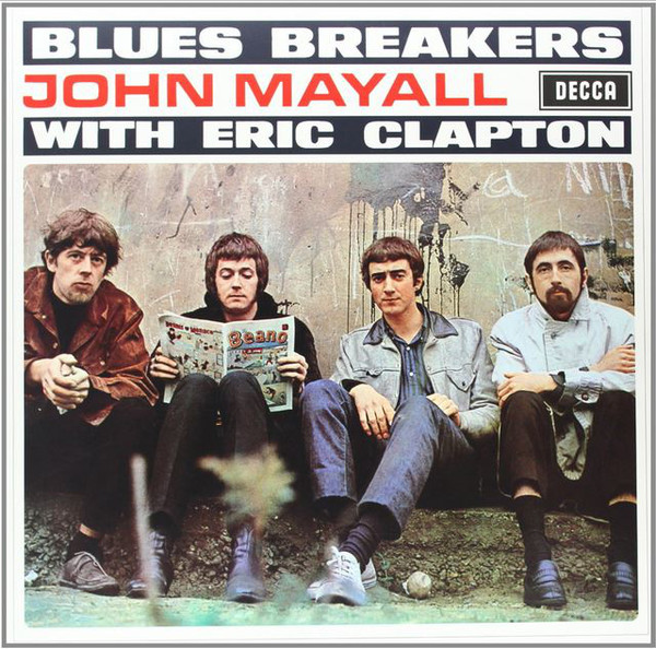 John Mayall The Bluesbreakers With Eric Clapton Bluesbreakers