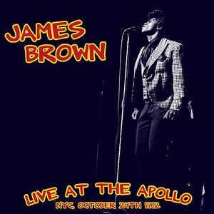 Live at The Apollo 24 10 1962 1963 James Brown