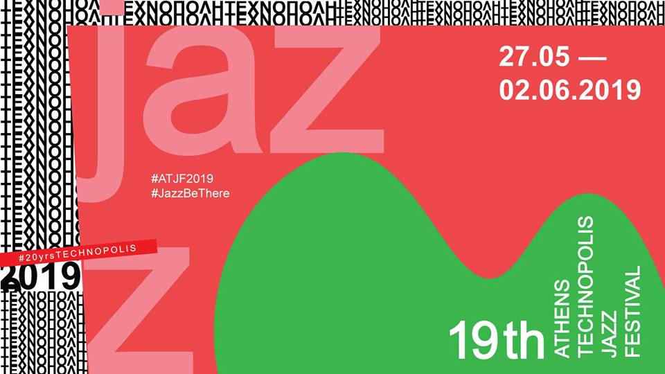 19th Athens Technopolis Jazz Festival 2019